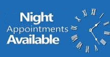 Night Appointments Available